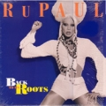 RUPAUL Back To My Roots USA 12