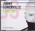JIMMY SOMERVILLE Come On EU CD5 w/4 Tracks