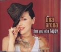 TINA ARENA Dare You To Be Happy AUSTRALIA CD5