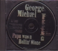 GEORGE MICHAEL Papa Was A Rolling Stone USA CD5 Promo w/1 Track