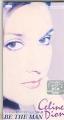 CELINE DION Be The Man JAPAN CD3 w/3 Tracks