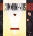 COMMUNARDS Disenchanted UK 12