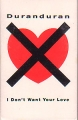 DURAN DURAN I Don't Want Your Love USA Cassette Single