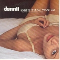 DANNII MINOGUE Everything I Wanted UK CD5 w/Remixes