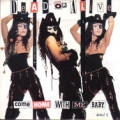 DEAD OR ALIVE Come Home With Me Baby UK 7