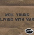 NEIL YOUNG Living With War USA 2LP