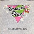 BRONSKI BEAT Smalltown Boy USA 7''