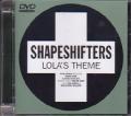 SHAPESHIFTERS Lola`s Theme UK DVD