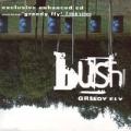 BUSH Greedy Fly UK CD5