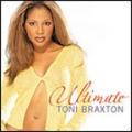 TONI BRAXTON Ultimate UK CD w/Bonus Disc Limited Edition