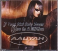 AALIYAH If Your Girl Only Knew/One In A Million GERMANY CD5