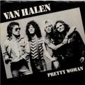 VAN HALEN Pretty Woman USA 7