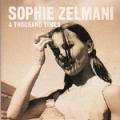 SOPHIE ZELMANI A Thousand Times  SWEDEN CD5