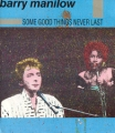 BARRY MANILOW Some Good Things Never Last UK 12