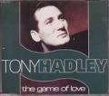 TONY HADLEY The Game Of Love UK CD5 w/3 Tracks