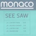 MONACO See Saw UK Double 12