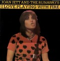 JOAN JETT AND THE RUNAWAYS I Love Playing With Fire FRANCE LP
