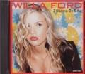 WILLA FORD I Wanna Be Bad UK CD5 w/5 Mixes
