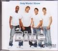 BLUE Only Words I Know EU CD5 w/2 Tracks