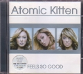 ATOMIC KITTEN Feels So Good EU CD w/14 Tracks