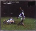 JIMMY SOMERVILLE Lay Down UK CD5 w/3 Tracks