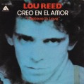 LOU REED I Believe In Love SPAIN 7