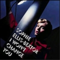 SOPHIE ELLIS BEXTOR I Won't Change You UK CD5 Part 2 w/Bonus Track