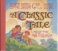A Classic Tale: Music For Our Children USA CD including narration by CHER