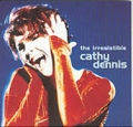 CATHY DENNIS The Irresistible UK CD