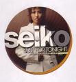 SEIKO Just For Tonight USA 12`` w/Remixes