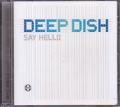 DEEP DISH Say Hello EU CD5 w/6 Versions