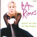 LEANN RIMES Sittin' On Top Of The World JAPAN CD w/Bonus Track