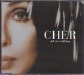 CHER All Or Nothing UK CD5 w/4 Versions
