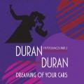 DURAN DURAN Dreaming Of Your Cars - 1979 Demos Part 2 USA LP Color Vinyl