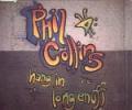 PHIL COLLINS Hang In Long Enough (w/ remix)