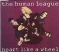 HUMAN LEAGUE Heart Like A Wheel UK CD5 Part 1 w/Remixes