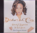 DEBORAH COX Nobody's Supposed To Be Here The Dance Mixes USA CD5