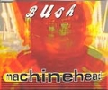 BUSH Machinehead UK CD5 w/3 Tracks