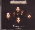 ETERNAL Crazy The EP UK CD5 w/4 Tracks
