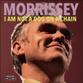MORRISSEY I Am Not A Dog On A Chain USA LP Clear Vinyl