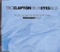 ERIC CLAPTON Blue Eyes Blue GERMANY CD5 Promo w/1-Trk