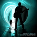 ELECTRONIC Get The Message: The Best Of Electronic EU CD+DVD