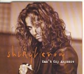SHERYL CROW Can't Cry Anymore UK CD5