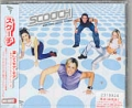 SCOOCH More Than I Needed To Know Japanese CD5 W/ Remixes