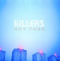 KILLERS Hot Fuss USA LP