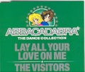 ABBACADABRA Lay All Your Love/The Visitors UK CD5