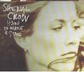 SHERYL CROW Hard To Make A Stand UK CD5 w/Live Tracks