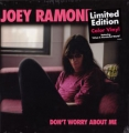 JOEY RAMONE Don't Worry About Me USA LP Ltd.Edition Colored Vinyl