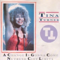 TINA TURNER A Change Is Gonna Come UK 7''