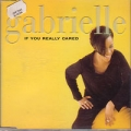 GABRIELLE If You Really Cared UK CD5 Part 1 w/Mixes